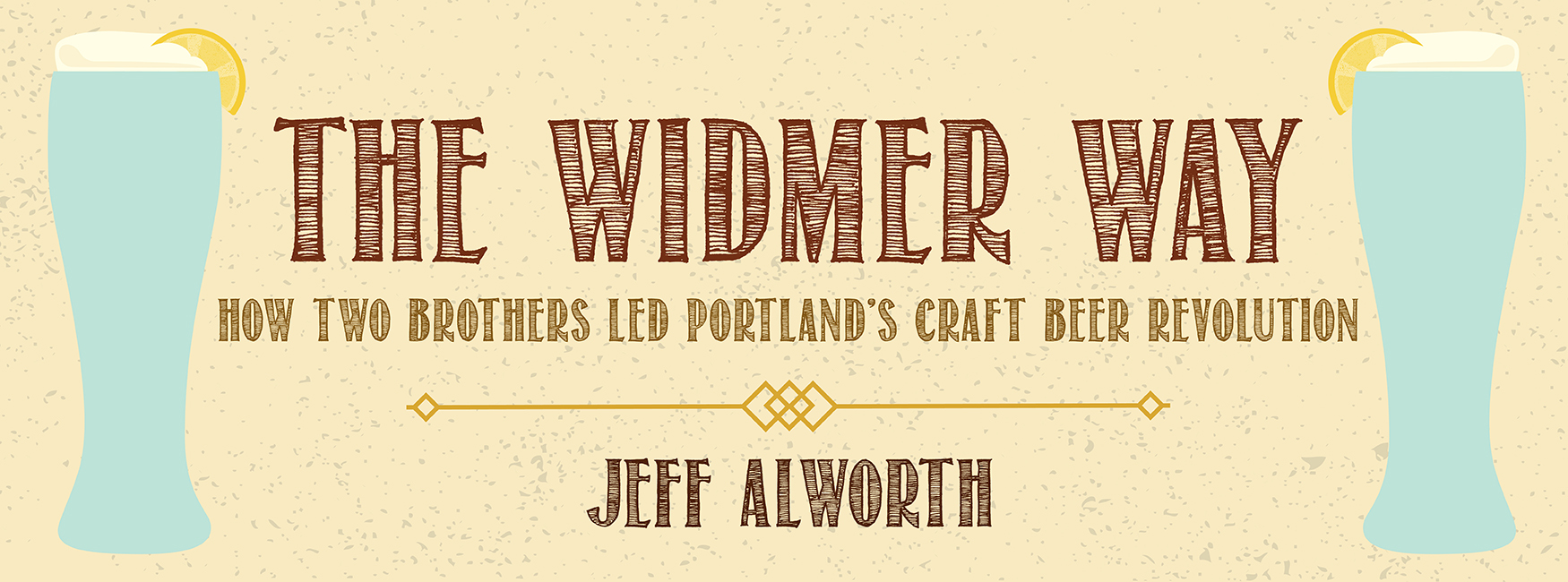 Afbeelding - Koen las: The Widmer Way by Jeff Alworth